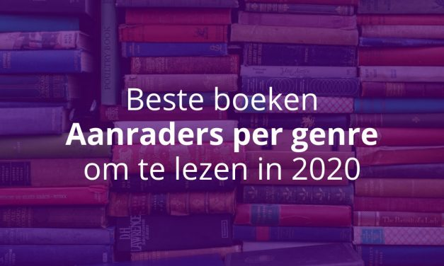 Top 10 Beste Boeken: Aanraders Per Genre [Update 2020]