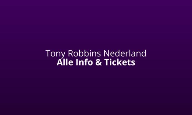 Tony Robbins [Nederland-Events 2021] [Ervaringen] Wiki & Seminars