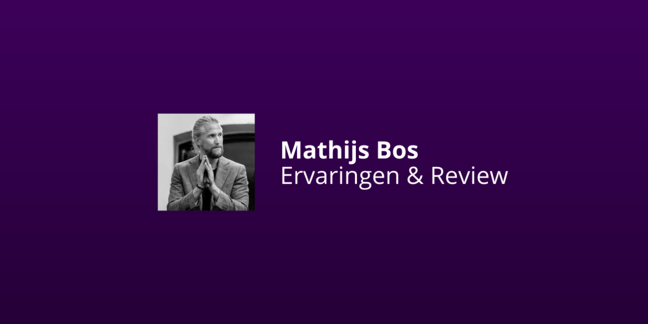 Mathijs Bos Ervaringen & Review 2020 [Wollig Of Top?!]