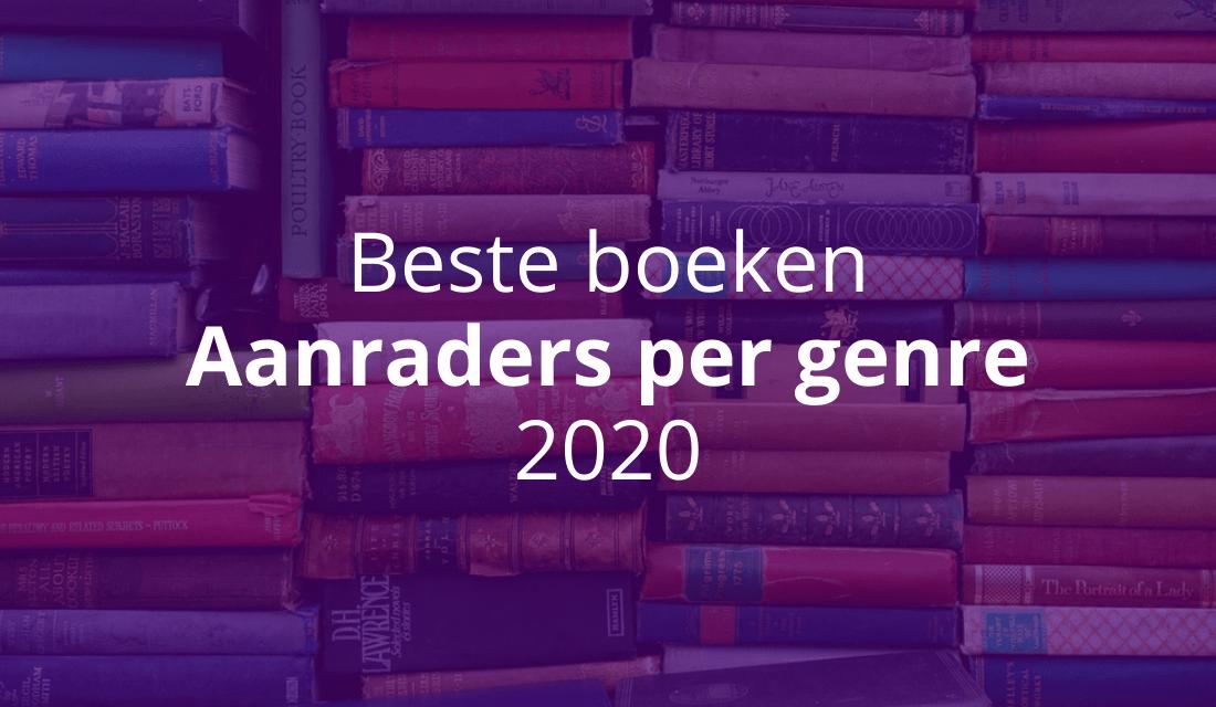 Top 10 Beste Boeken: Aanraders Per Genre [2020]