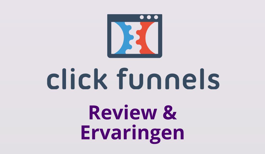Clickfunnels Ervaringen & Review Nederland [Pas Op]
