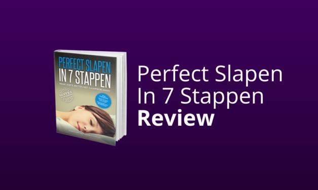 'Perfect Slapen In 7 Stappen' Van Slaapwijzer Kopen? [Ervaringen & Review]