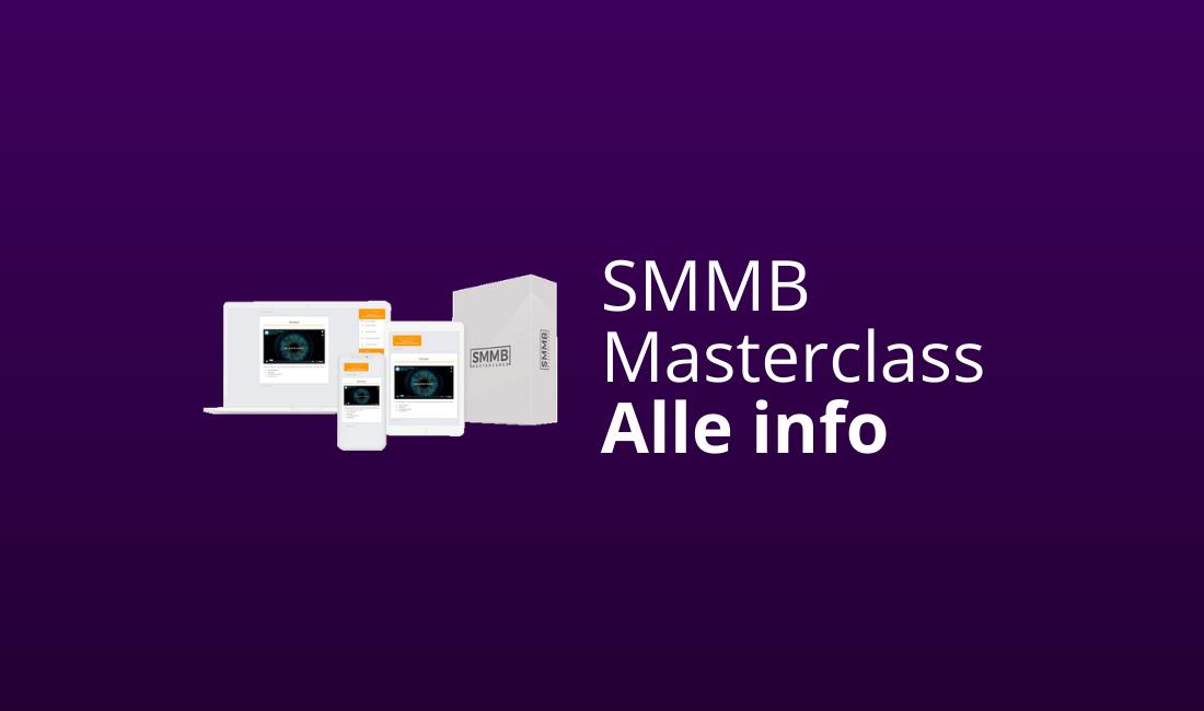 SMMB Masterclass Review & Ervaringen [Lees Dit Voor Je Koopt]