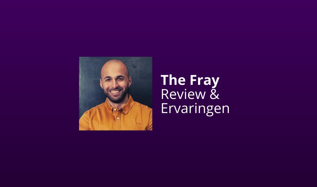 the fray onze review ervaringen
