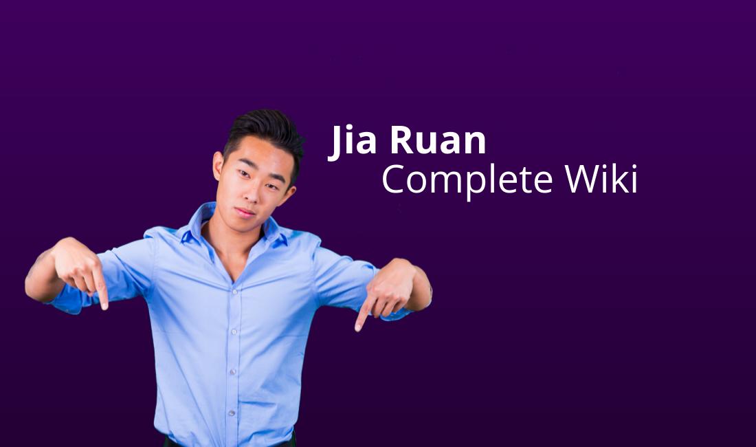 jia ruan complete wiki