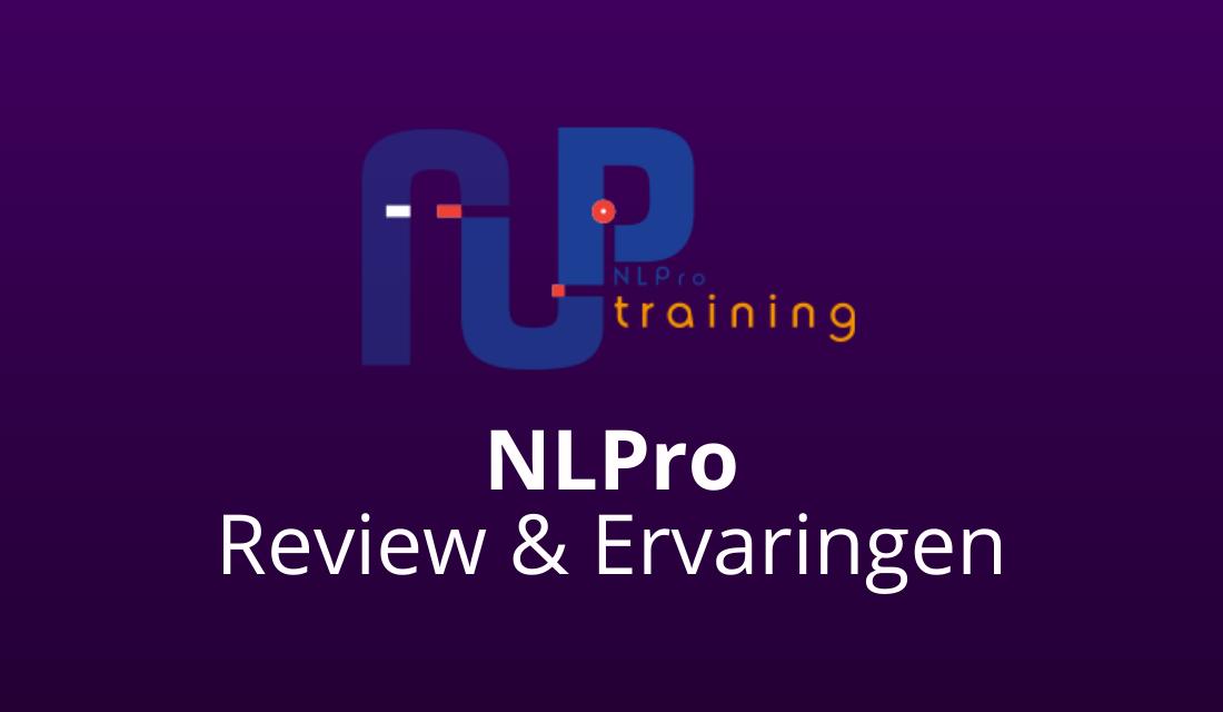 NLPro Training Review & Ervaringen 2021 [#1 Instituut Nederland?]