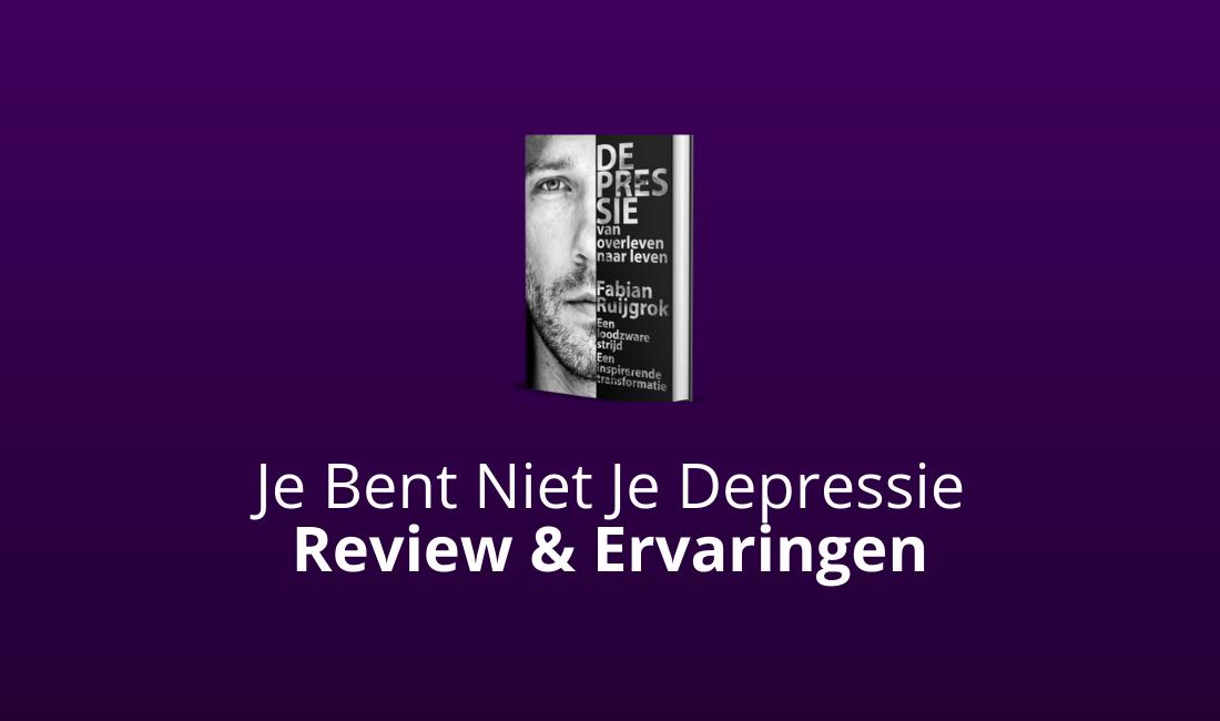 je bent niet je depressie review en ervaringen